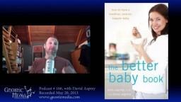 "Gnostic Media interviews David Asprey: ""Bulletproof Coffee: Revisiting Fat and Health"" - #166"
