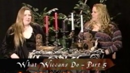 KOTF 18: What Wiccans Do - part 5 of 5 - Ritual Circle and Ceremony