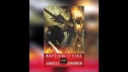 Baptism of Fire - Andrzej Sapkowski - The Witcher Saga Book 5 - Audiobook