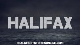 Halifax   Ghost Stories, Paranormal, Supernatural, Hauntings, Horror