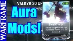 Auras 101! Quick Warframe Aura Mods Guide and Tutorial! [1080HD]