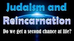 JUDAISM & REINCARNATION: Do We Get a Second Chance at Life? Rabbi Michael Skobac, Jews for Judaism