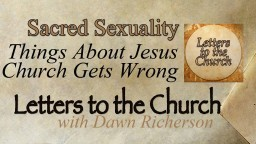 Sacred Sexuality — Things About Jesus the Church Gets Wrong