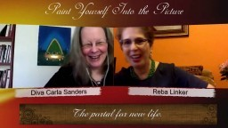 Divine Feminine Paint Yourself Into the Picture Coach Reba Linker and Diva Carla Sanders