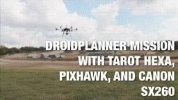 DroidPlanner Mission w/ Tarot Hexacopter, Pixhawk, and Canon SX260 Running CHDK